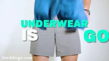 Birddogs Shorts TV Spot, 'Underwear is Gone' Song by Boney M. - Thumbnail 3