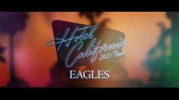 Eagles Hotel California Tour TV Spot, '2021 Tour Dates' Song by Eagles - 6 commercial airings