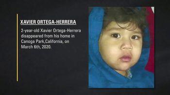 National Center for Missing & Exploited Children TV Spot, 'Xavier Ortega-Herrera'