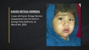 National Center for Missing & Exploited Children TV Spot, 'Xavier Ortega-Herrera'