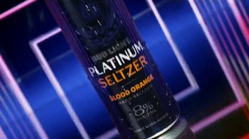 Bud Light Platinum Seltzer TV Spot, 'Made for the Night' Song by James Lindsey - Thumbnail 2