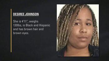 National Center for Missing & Exploited Children TV Spot, 'Desiree Johnson' - Thumbnail 4
