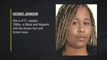 National Center for Missing & Exploited Children TV Spot, 'Desiree Johnson' - Thumbnail 6
