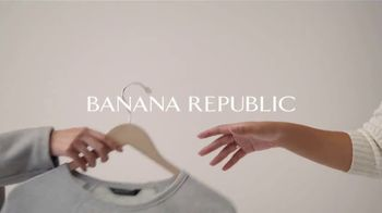 Banana Republic TV Spot, 'Will Work for a Better Republic' - Thumbnail 2