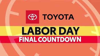 Toyota Annual Clearance TV Spot, 'Labor Day Final Countdown: Clock Is Ticking' [T2] - Thumbnail 2