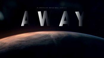 Netflix TV Spot, 'Away' - Thumbnail 10