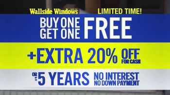 Wallside Windows TV Spot, 'Limited Time: Buy One, Get One Free' - Thumbnail 5
