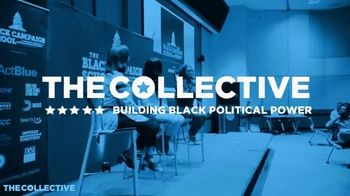 The Collective PAC TV Spot, 'The Time Is Now'