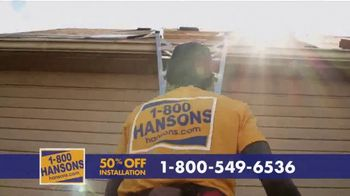 1-800-HANSONS TV Spot, 'Your Home: 50 Percent Off and Virtual Estimate'