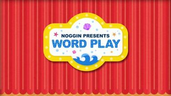 Noggin TV Spot, 'Word Play' - Thumbnail 2