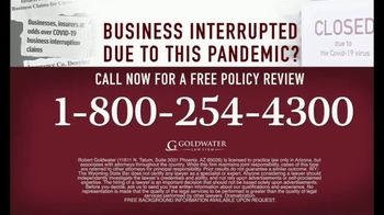 Goldwater Law Firm TV Spot, 'Affected by the Pandemic: Review Your Insurance Policy' - Thumbnail 9