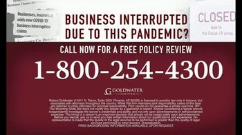 Goldwater Law Firm TV Spot, 'Affected by the Pandemic: Review Your Insurance Policy' - Thumbnail 8