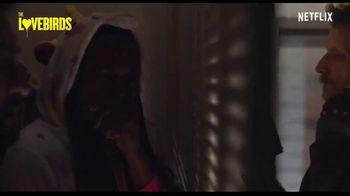 Netflix TV Spot, 'The Lovebirds' Songs by Foreigner, Missy Elliott - Thumbnail 5