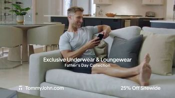 Tommy John TV Spot, 'Father's Day: 25 Percent Off Sitewide' - Thumbnail 2