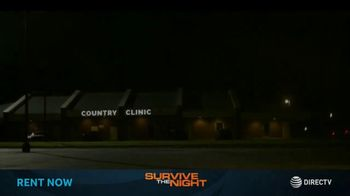 DIRECTV Cinema TV Spot, 'Survive the Night' - Thumbnail 3