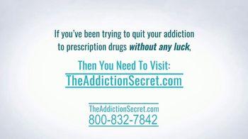 The Addiction Secret TV Spot, 'Every Hour'