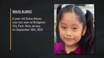 National Center for Missing & Exploited Children TV Spot, 'Dulce Alavez'