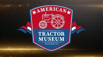 American Tractor Museum TV Spot, 'The Backbone of America' - Thumbnail 1