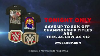 WWE Shop TV Spot, 'Join the Universe: 50 Percent Off Championship Titles & Tees as Low as $12' Song by Krissie Karlsson - Thumbnail 9