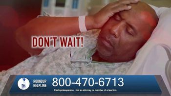 The O'Neal Law Firm TV Spot, 'Roundup Helpline'