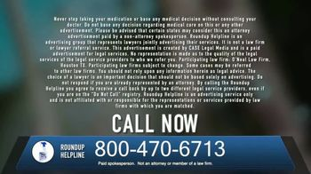 The O'Neal Law Firm TV Spot, 'Roundup Helpline' - Thumbnail 9