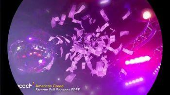 Peacock TV TV Spot, 'American Greed' Song by Hunnit - Thumbnail 1