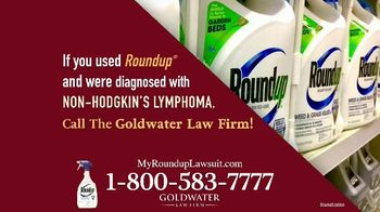 Goldwater Law Firm TV Spot, 'Roundup: $10 Billion' - Thumbnail 3