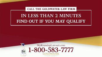 Goldwater Law Firm TV Spot, 'Roundup: $10 Billion' - Thumbnail 6