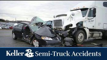 Keller & Keller TV Spot, 'Semi-Truck Accidents' - Thumbnail 1