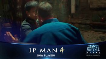 DIRECTV Cinema TV Spot, 'IP Man 4: The Finale' Song by Vo Williams - Thumbnail 4