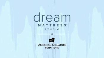 American Signature Furniture TV Spot, 'Dream Mattress Studio: Special Financing' - Thumbnail 1