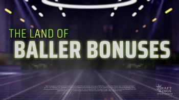 DraftKings Sportsbook TV Spot, 'Land of Baller Bonuses: Basketball' - Thumbnail 1