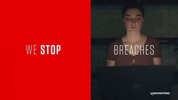 CrowdStrike TV Spot, 'We Stop Breaches'