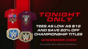 WWE Shop TV Spot, 'Energize Yourself: $12 Tees & 20 Percent Off Championship Titles' Song by Easy McCoy - Thumbnail 7
