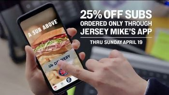 Jersey Mike's TV Spot, 'A Sub Above: 25% Off'