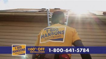 1-800-HANSONS TV Spot, 'Your Home: 60% Off and Virtual Estimate' - Thumbnail 3