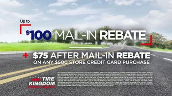 Tire Kingdom Big Brands Bonus Month TV Spot, '$100 Mail-In Rebate Plus $75' - Thumbnail 7