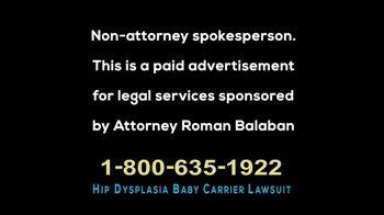 Balaban Law, LLC TV Spot, 'Hip Dysplasia Baby Carrier Lawsuit' - Thumbnail 1