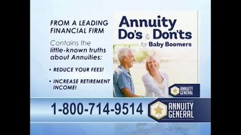 Annuity General TV Spot, 'Do You Own an Annuity?: Annuity Do's and Don'ts'