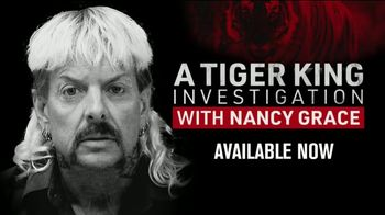 FOX Nation TV Spot, 'A Tiger King Investigation With Nancy Grace' - 81 commercial airings