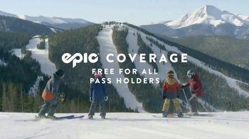 Epic Pass TV Spot, 'Epic Coverage' - Thumbnail 4