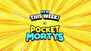 Pocket Mortys TV Spot, 'New Avatars: S.O.S Morty, Nargles Morty, Morty's Girlfriend' - Thumbnail 1