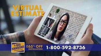 1-800-HANSONS TV Spot, 'Your Home: 65 Percent Off Installation'