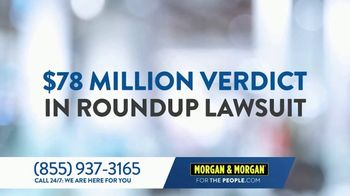 Morgan & Morgan Law Firm TV Spot, 'Weed Killer: Cancer' - Thumbnail 3