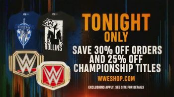 WWE Shop TV Spot, 'Bring It On: 30% off Orders & 25% off Titles' - Thumbnail 7