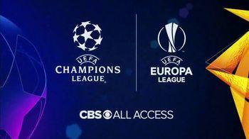 CBS All Access TV Spot, 'UEFA Champions League and UEFA Europa League' - Thumbnail 6