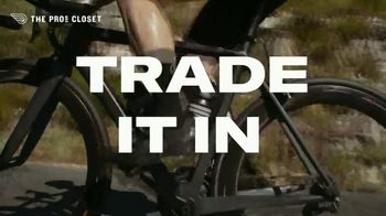 The Pro's Closet TV Spot, 'Buy it, Ride, Trade It In, Repeat!' - Thumbnail 6