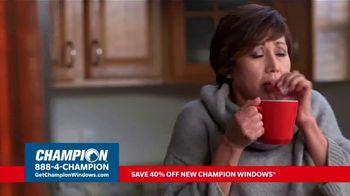 Champion Windows TV Spot, 'More Than 10 Years: 40 Percent Off' - Thumbnail 1