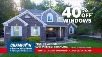 Champion Windows TV Spot, 'More Than 10 Years: 40 Percent Off' - Thumbnail 8
