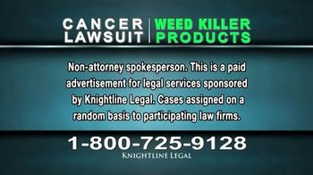Knightline Legal TV Spot, 'Weed Killer Products' - Thumbnail 1